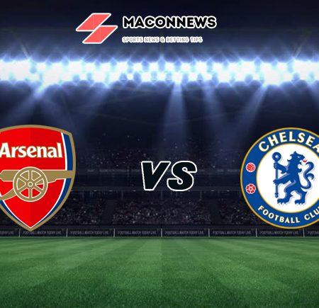 Nhận định tỷ số bóng đá trận Arsenal vs Chelsea, 00h30 – 27/12