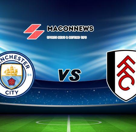 Soi kèo bóng đá trận Manchester City vs Fulham, 22h00 – 05/12