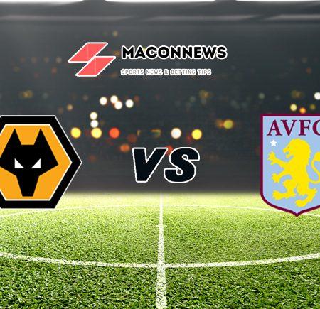 Soi kèo nhà cái bóng đá trận Wolves vs Aston Villa, 19h30 – 12/12