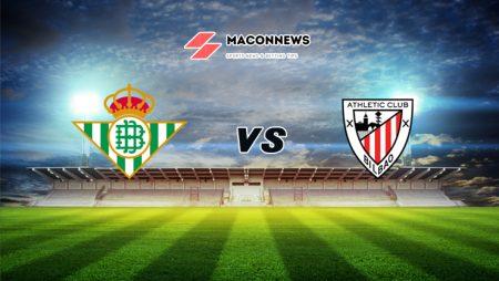 Soi kèo bóng đá trận Real Betis vs Athletic Bilbao, 03h00 – 05/02