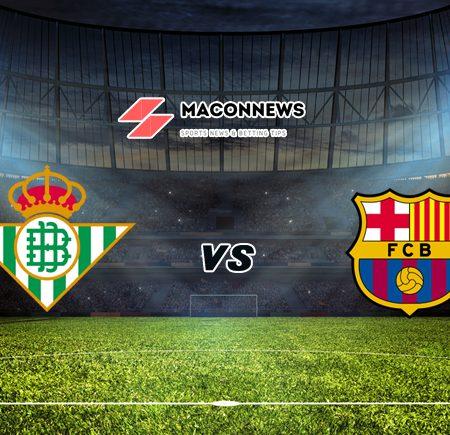 Soi kèo bóng đá M88 trận Real Betis vs Barcelona, 03h00 – 08/02