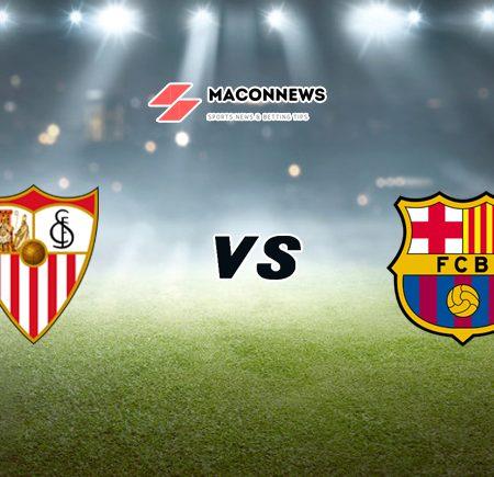 Soi kèo nhà cái SBOTOP trận Sevilla vs Barcelona, 22h15 – 27/02