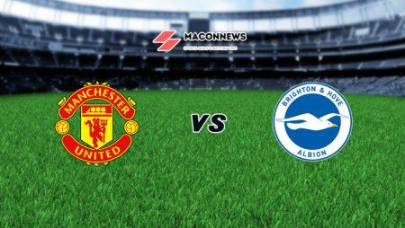 Nhận định Dafabet trận Manchester United vs Brighton, 01h30 – 05/04