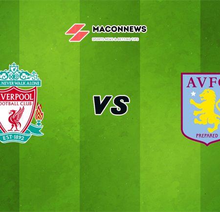 Soi kèo tỷ số RB88 trận đấu Liverpool vs Aston Villa, 21h00 – 10/04