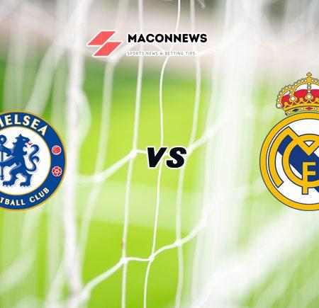 Soi kèo nhà cái W88 trận Chelsea vs Real Madrid, 02h00 – 06/05