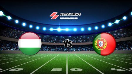 Nhận định HappyLuke trận Hungary vs Bồ Đào Nha, 23h00 – 15/06
