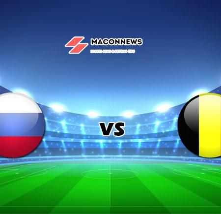 Soi kèo bóng đá SBOTOP trận đấu Nga vs Bỉ, 02h00 – 13/06
