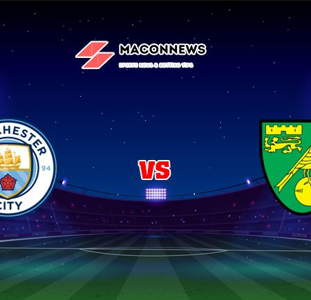 Soi kèo tỷ số FB88 trận đấu Man City vs Norwich, 21h00 – 21/08
