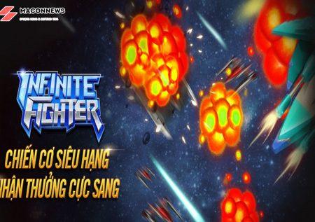 Infinite Fighter – Chiến Cơ Siêu Hạng