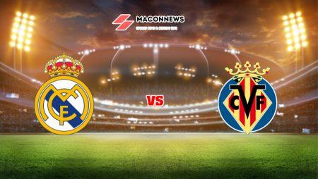 Soi kèo nhà cái M88 trận Real Madrid vs Villarreal, 02h00 – 26/09
