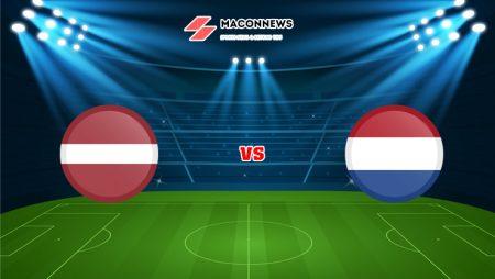 Soi kèo FUN88 trận đấu Latvia vs Hà Lan, 01h45 – 09/10